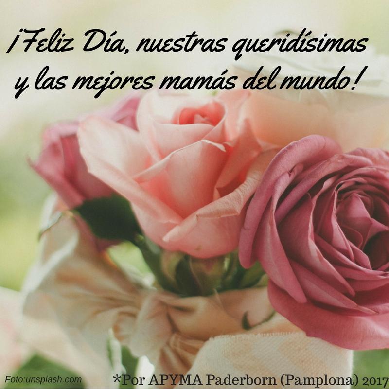 ¡Feliz Día, nuestras queridísimas y las mejores del mundo mamás!
